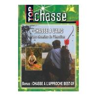 DVD : Chasse a L'Arc, les Chemins de l'Emotion + Bonus