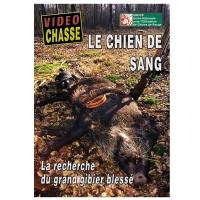 DVD : Le chien de sang : La recherche du grand gibier blessé