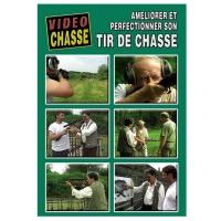DVD : Tir de chasse : améliorer et perfectionner son tir