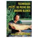 DVD : Techniques de pêche des amours blancs