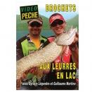 DVD : Brochets aux leurres en lac