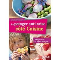 Le Potager anti-crise Côté Cuisine