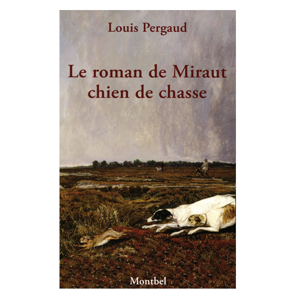 Livre Le Roman De Miraut Chien De Chasse
