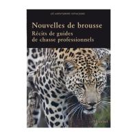 Livre: Nouvelles de brousse - Récits de guides de chasse professionnels