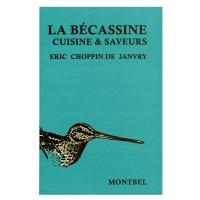 Livre: La bécassine - Cuisine et saveurs