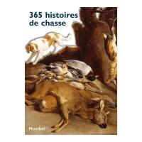Livre : 365 histoires de chasse