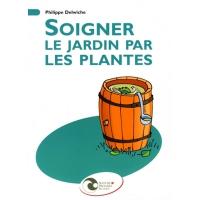 Soigner le jardin par les plantes