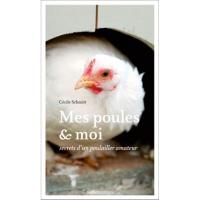 Livre : Mes poules et moi