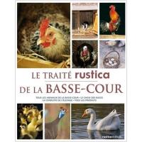 Livre : Traité rustica de la basse cour