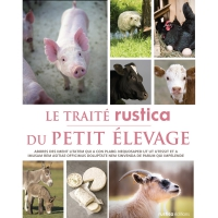 Livre : Traité rustica du petit élevage