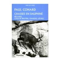 Livre: Chasses en Dauphiné – Bécasses, coqs de bruyères, chamois, lièvres