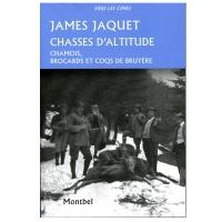 Livre: Chasses d'altitude - Chamois, brocards et coqs de bruyère