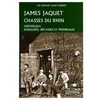 Livre: Chasses du Rhin - Chevreuils, sangliers, bécasses et perdreaux
