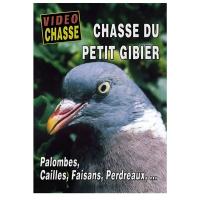 DVD : Chasse du petit gibier: palombes, cailles, faisans, perdreaux...