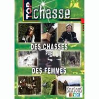 DVD : Des chasses par des femmes