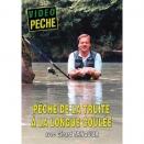 DVD : Peche de la truite à la longue coulée