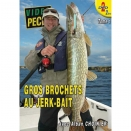 Lot de 2 DVD : Gros brochets au Jerk-bait