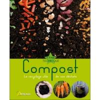 Compost, le Recyclage Utile de vos Déchets
