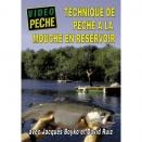 DVD : Technique de pêche à la mouche en réservoir