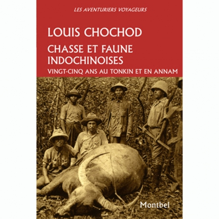 Chasse et faune Indochinoise