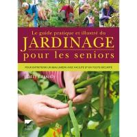 Le Guide du Jardinage pour les Séniors