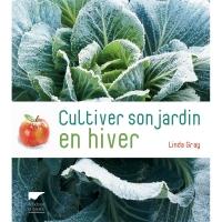 Cultiver son Jardin en Hiver