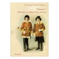 Livre: Taïaut ! - Mémoires et album d'un suiveur