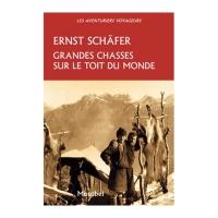 Livre: Grandes chasses sur le toit du monde