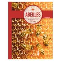 Abeilles, tout savoir sur l'apiculture