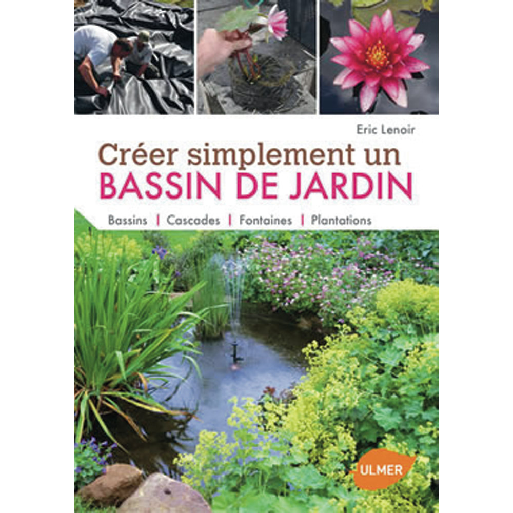 Ducatillon cr er simplement un bassin de jardin for Creer un jardin