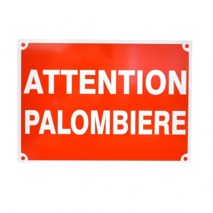 Panneau 'attention palombière'