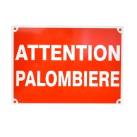 Panneau 'attention palombière'