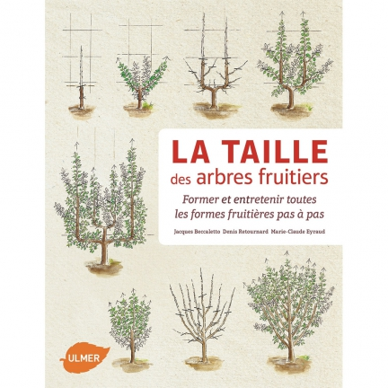 Ducatillon la taille des arbres fruitiers dition 2015 - Taille des arbres fruitiers a noyaux ...