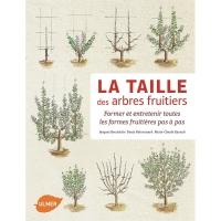 La taille des arbres fruitiers (édition 2015)