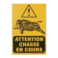 Panneau signalétique « Attention chasse en cours »