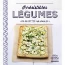 Irrésistibles Légumes