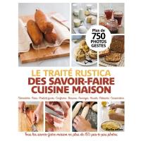 Traité Rustica des Savoir-Faire Cuisine Maison