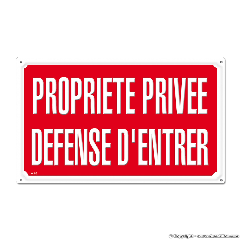 Ducatillon panneau signal tique propriete privee defense - Panneau propriete privee ...