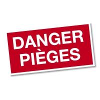 Panneau DANGER PIÈGES