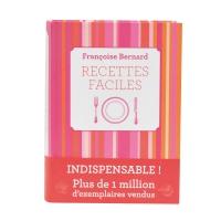 Recettes Faciles de Francoise Bernard