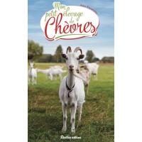 Livre: Mon petit élevage de chèvres