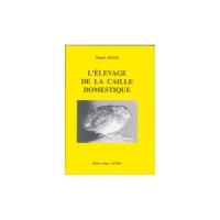 L'élevage de la caille domestique